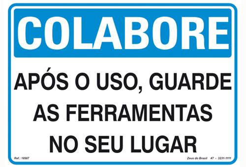 Placa colabore ap�s o uso guarde as ferramentas no lugar - PVC